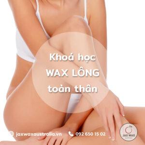 Dạy wax lông toàn thân